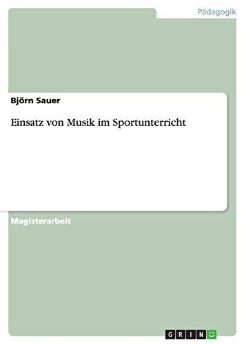 Einsatz Von Musik Im Sportunterricht: Bjorn Sauer