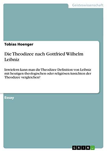 9783640499939: Die Theodizee nach Gottfried Wilhelm Leibniz (German Edition)