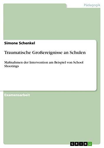 Traumatische Grossereignisse an Schulen: Simone Schenkel