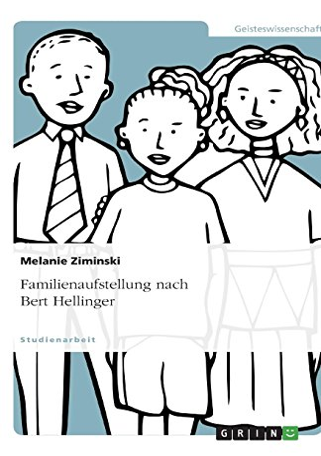 9783640501397: Familienaufstellung nach Bert Hellinger (German Edition)