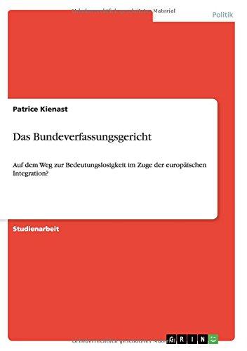 9783640503186: Das Bundeverfassungsgericht (German Edition)