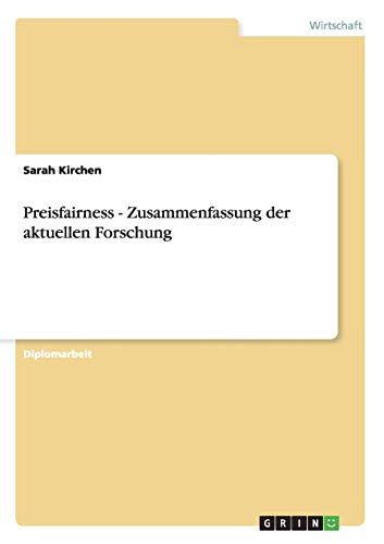 Preisfairness - Zusammenfassung Der Aktuellen Forschung: Sarah Kirchen