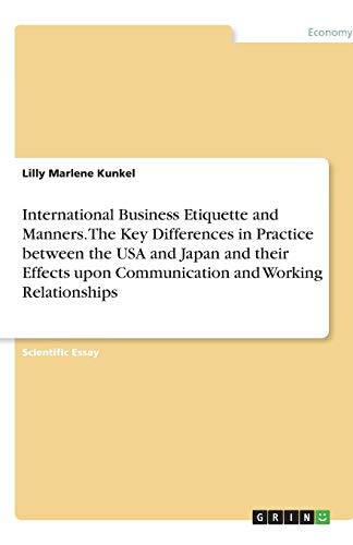 international business etiquette and manners the key   international business etiquette and manners the key  differences in practice between the usa