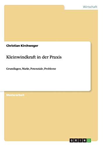 9783640515059: Kleinwindkraft in der Praxis (German Edition)
