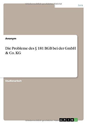 9783640515721: Die Probleme des § 181 BGB bei der GmbH & Co. KG (German Edition)