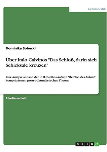 9783640515882: Über Italo Calvinos