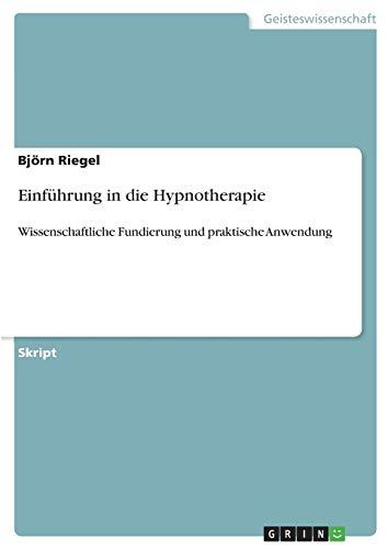 """Einf�hrung in die Hypnotherapie: Riegel, Bj""""rn"""