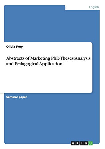 9783640528233: Abstracts of Marketing PhD Theses: Analysis and Pedagogical Application