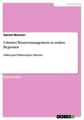 9783640529964: Urbanes Wassermanagement in ariden Regionen (German Edition)