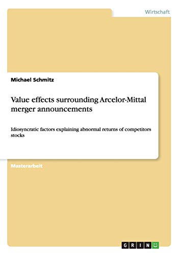 9783640533138: Value effects surrounding Arcelor-Mittal merger announcements (German Edition)