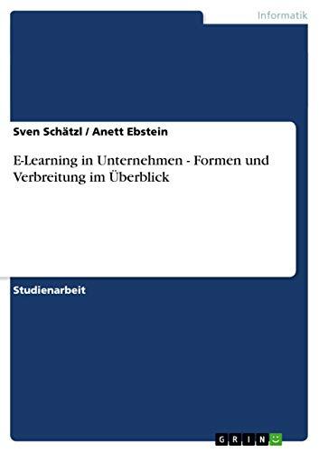 9783640533473: E-Learning in Unternehmen - Formen und Verbreitung im Überblick