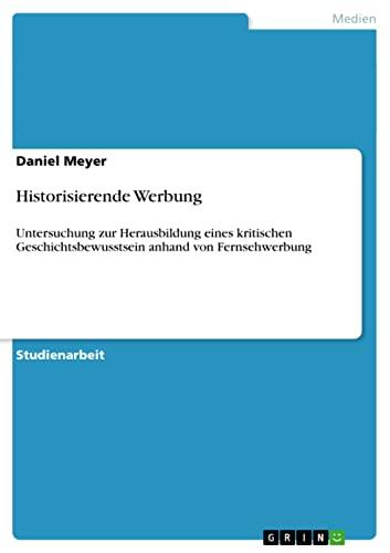 Historisierende Werbung: Daniel Meyer