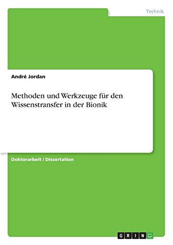 9783640537822: Methoden und Werkzeuge für den Wissenstransfer in der Bionik (German Edition)