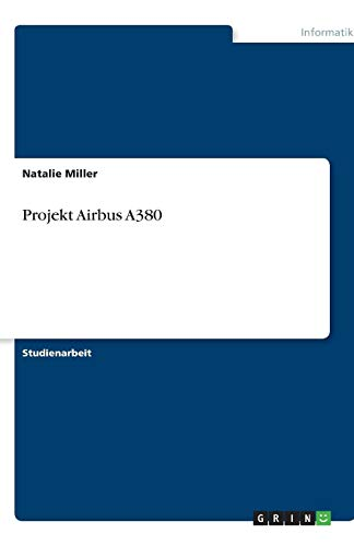 Projekt Airbus A380: Natalie Miller