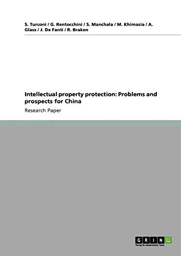 Intellectual Property Protection: Problems and Prospects for China: S. Turconi