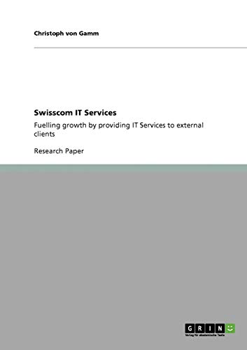 9783640552146: Swisscom IT Services