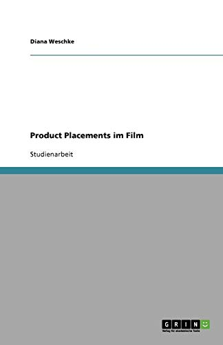 9783640558681: Product Placements Im Film