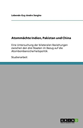 9783640560004: Atommächte Indien, Pakistan und China (German Edition)
