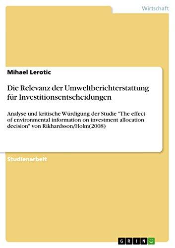 9783640560929: Die Relevanz der Umweltberichterstattung für Investitionsentscheidungen (German Edition)
