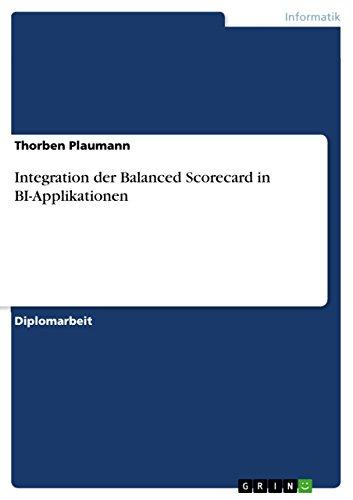 Integration Der Balanced Scorecard in Bi-Applikationen: Thorben Plaumann
