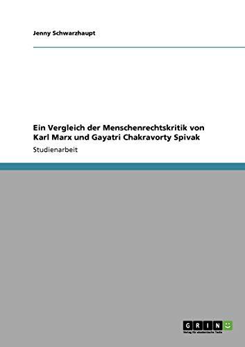 Ein Vergleich Der Menschenrechtskritik Von Karl Marx: Jenny Schwarzhaupt