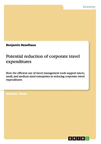 Potential Reduction of Corporate Travel Expenditures: Benjamin Heselhaus
