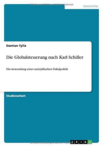 9783640582754: Die Globalsteuerung nach Karl Schiller (German Edition)