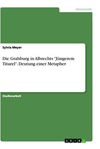 Die Gralsburg: Sylvia Meyer
