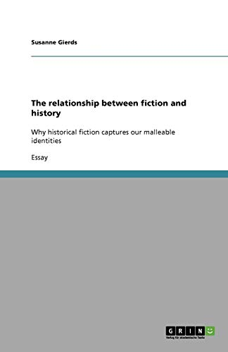 9783640583812: The relationship between fiction and history
