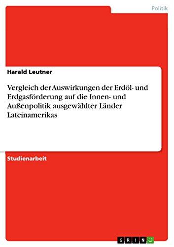 Vergleich der Auswirkungen der Erdöl- und Erdgasförderung: Harald Leutner