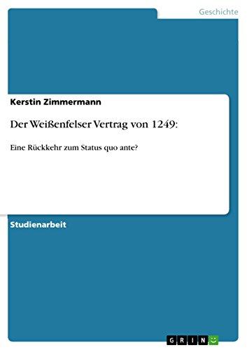 9783640587483: Der Weißenfelser Vertrag von 1249 (German Edition)