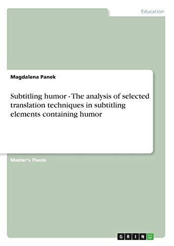 9783640594948: Subtitling humor - The analysis of selected translation techniques in subtitling elements containing humor