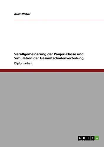 9783640598670: Verallgemeinerung der Panjer-Klasse und Simulation der Gesamtschadenverteilung
