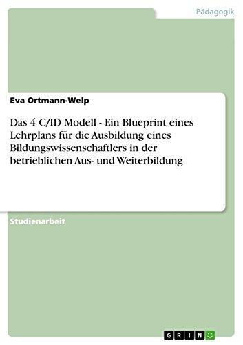 Das 4 CID Modell - Ein Blueprint: Eva Ortmann-Welp