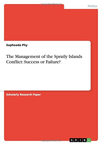 9783640601981: The Management of the Spratly Islands Conflict: Success or Failure?