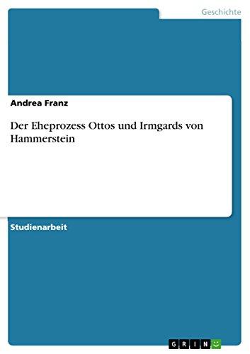Der Eheprozess Ottos Und Irmgards Von Hammerstein: Andrea Franz