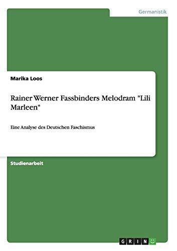 Rainer Werner Fassbinders Melodram Lili Marleen: Marika Loos