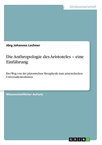 9783640607662: Die Anthropologie des Aristoteles - eine Einführung (German Edition)