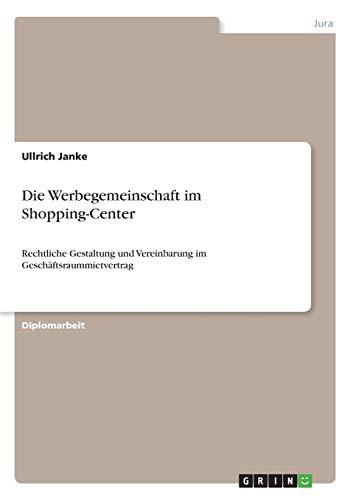 Die Werbegemeinschaft Im Shopping-Center: Ullrich Janke