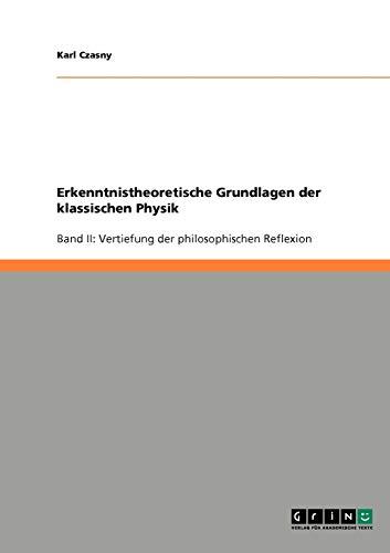 9783640610341: Erkenntnistheoretische Grundlagen der klassischen Physik