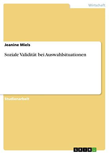 9783640612901: Soziale Validität bei Auswahlsituationen (German Edition)