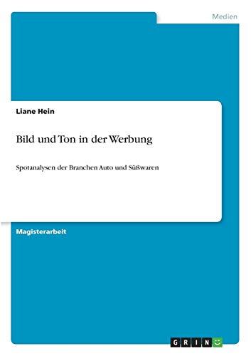 Bild und Ton in der Werbung: Liane Hein