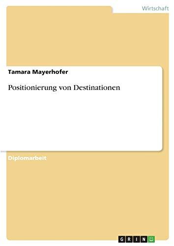 9783640614080: Positionierung von Destinationen (German Edition)