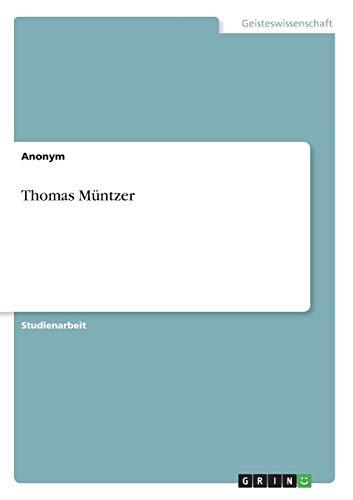 Thomas Muntzer: Astrid Schwerhoff