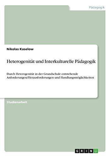 9783640616107: Heterogenität und Interkulturelle Pädagogik (German Edition)