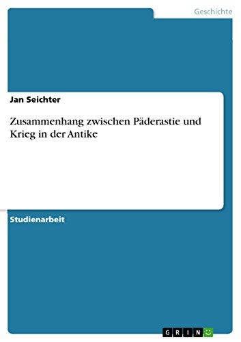 9783640617661: Zusammenhang zwischen Päderastie und Krieg in der Antike (German Edition)