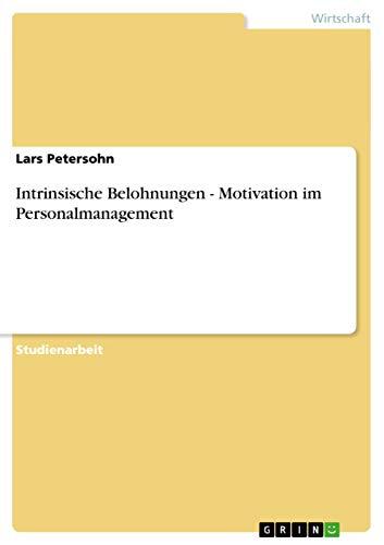 9783640618668: Intrinsische Belohnungen - Motivation im Personalmanagement
