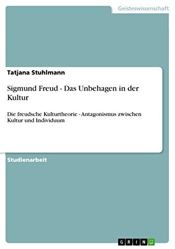 9783640619825: Sigmund Freud - Das Unbehagen in der Kultur (German Edition)