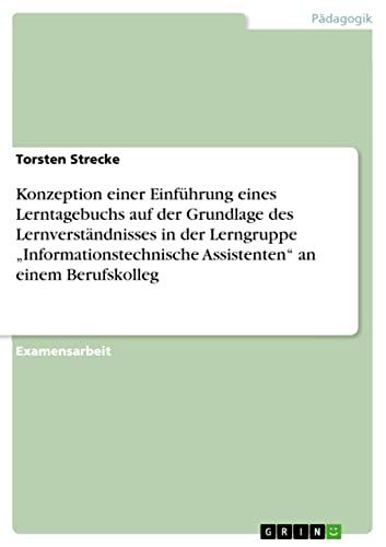 Konzeption Einer Einfuhrung Eines Lerntagebuchs Auf Der Grundlage Des Lernverstandnisses in Der ...
