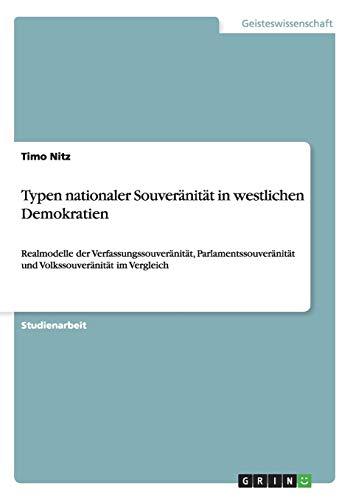 9783640628384: Typen nationaler Souveränität in westlichen Demokratien